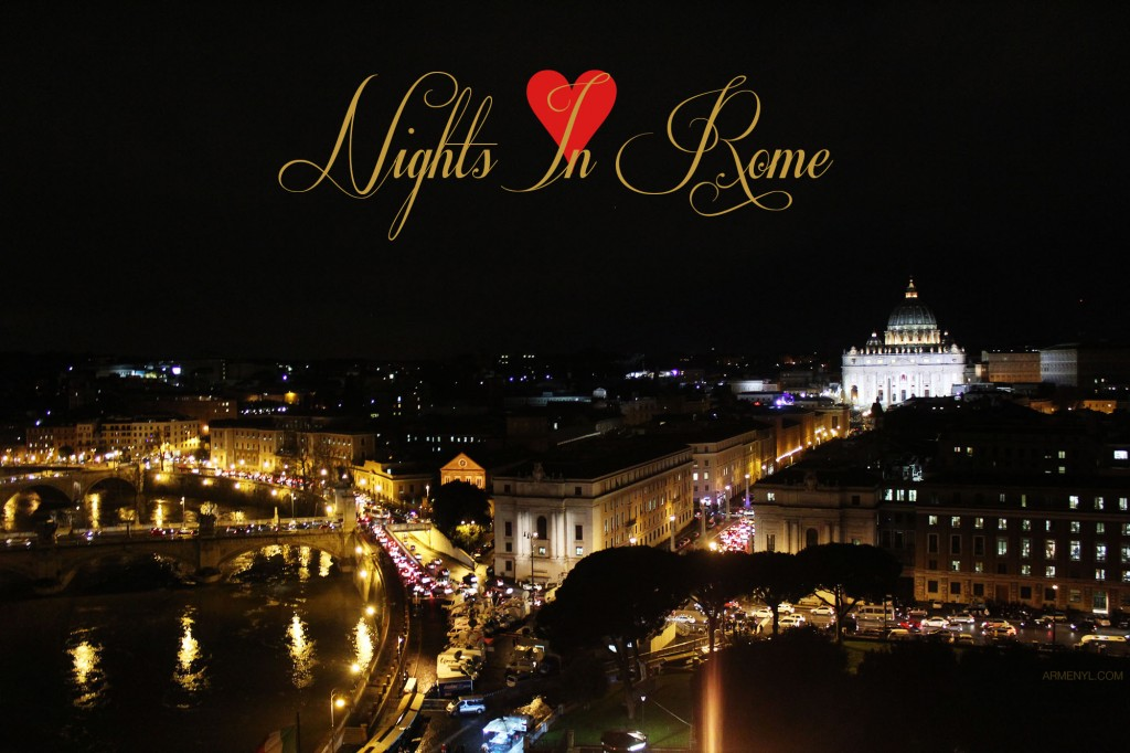 NIGHT IN ROME BY ARMENYL.COM BLESSED