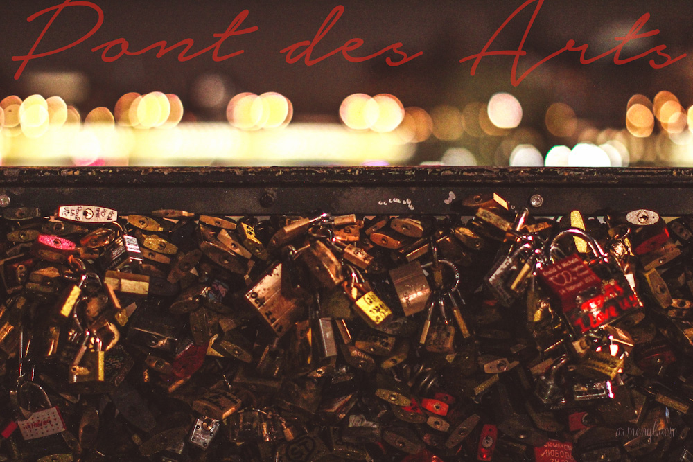 Pont des Arts by Armenyl.com blessed