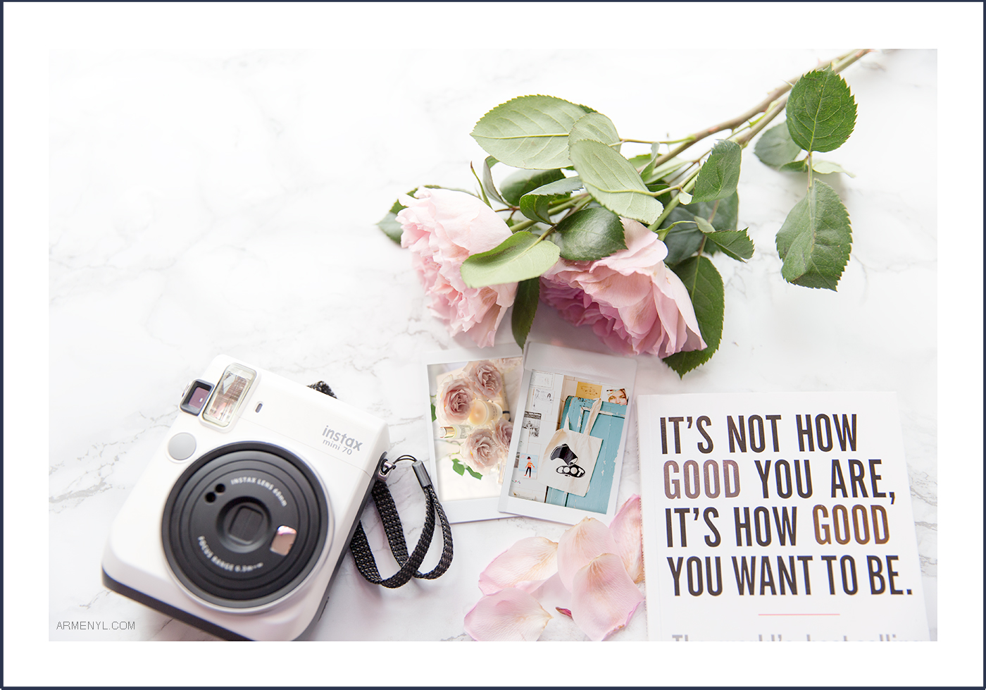 beautiful Flatlay it's not how good you are its how good you want to be by Paul Arden, install polaroid camera photo by Armenyl.com